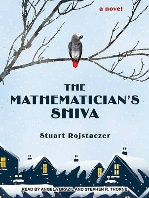 The Mathematician's Shiva (MP3 format, CD, Unabridged edition): Stuart Rojstaczer