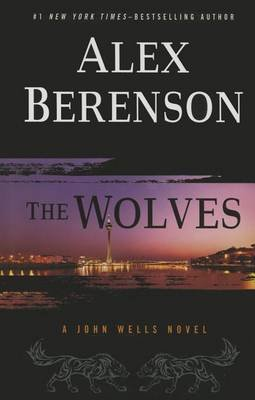 The Wolves (Large print, Hardcover, Large type / large print edition): Alex Berenson