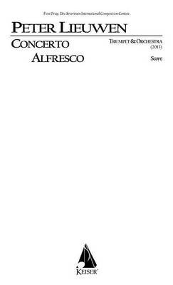Concerto Alfresco for Trumpet and Chamber Orchestra, Full Score (Paperback):