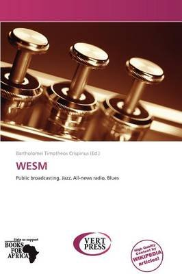 Wesm (Paperback): Bartholomei Timotheos Crispinus, Crispinus Bartholomei Timotheos
