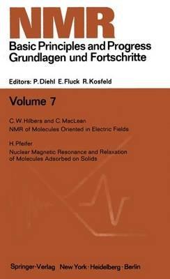 NMR Basic Principles and Progress / NMR Grundlagen Und Fortschritte (Hardcover): P. Diehl, Ekkehard Fluck, Reinhold Kosfeld