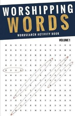 Worshipping Words - Activity Book - Wordsearch Volume 1 (Paperback): Caren Williford