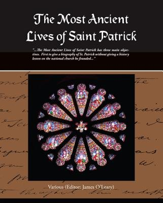 The Most Ancient Lives of Saint Patrick (eBook) (Electronic book text):
