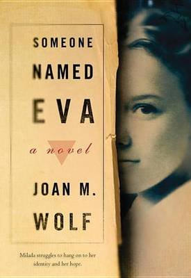 Someone Named Eva (Electronic book text): Joan Wolf