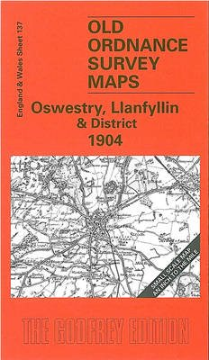 Oswestry, Llanfyllin and District (Sheet map, folded, Facsimile of 1904 ed): Derrick Pratt