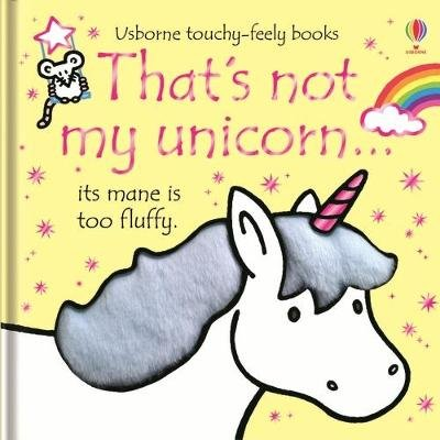 That's not my unicorn... (Board book): Fiona Watt
