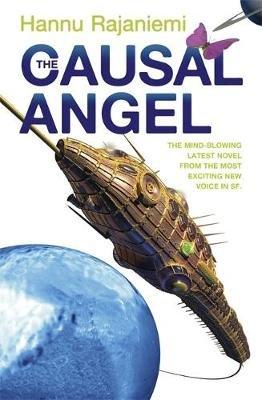 The Causal Angel (Paperback): Hannu Rajaniemi