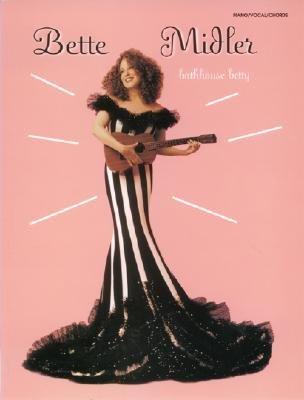 Bette Midler Bathhouse Betty (Paperback): Bette Midler