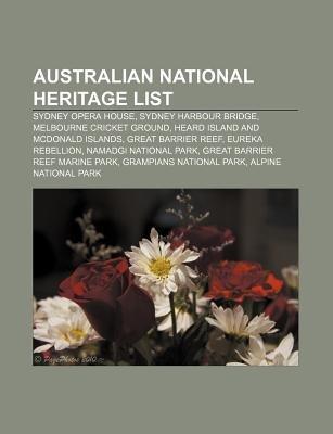 Australian National Heritage List - Sydney Opera House, Sydney Harbour Bridge, Melbourne Cricket Ground, Heard Island and...