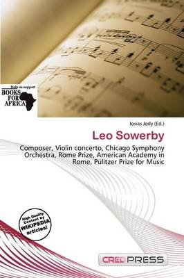 Leo Sowerby (Paperback): Iosias Jody