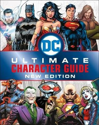 DC Comics Ultimate Character Guide (Hardcover, New Edition): Melanie Scott, Dk