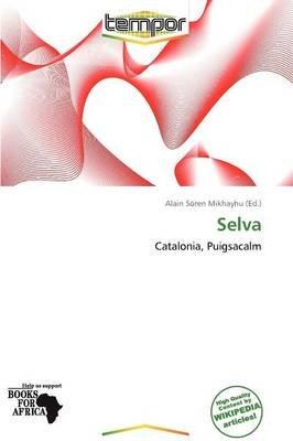 Selva (Paperback): Alain S Mikhayhu