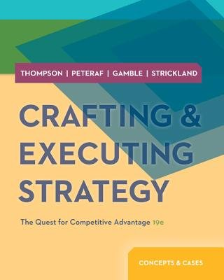 Crafting & Executing Strategy: Concepts and Cases with Bsg & Glo-Bus and Connect (Book, 19th ed.): Arthur Thompson