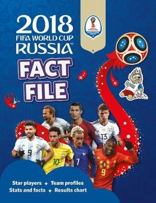 2018 FIFA World Cup Russia: Fact File (Hardcover): Kevin Pettman