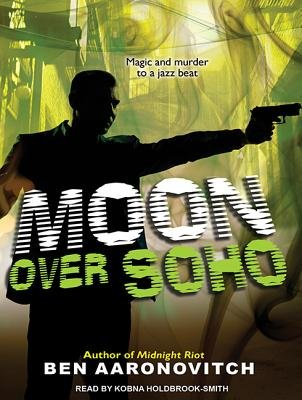 Moon Over Soho (Library Edition) (Standard format, CD, Library ed): Ben Aaronovitch