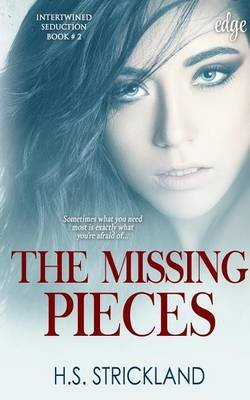 The Missing Pieces (Paperback): H S Strickland