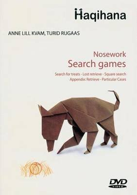 Nosework - Search Games (DVD): Anne Lill Kvam, Rugaas Turid