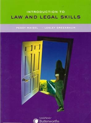 Introduction to Law and Legal Skills (Paperback): Lesley Greenbaum, Peggy Maisel