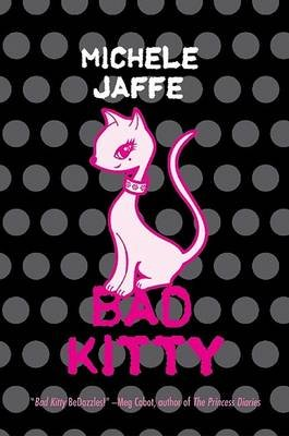 Bad Kitty (Hardcover): Michele Jaffe