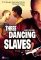 Three Dancing Slaves (Video casette):