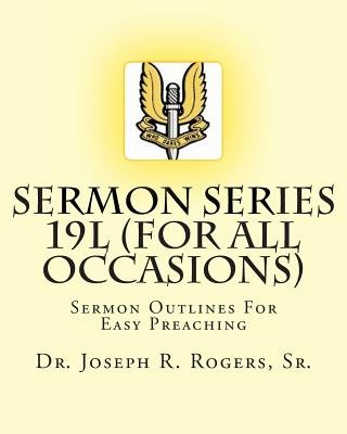 Sermon Series 19l (   for All Occasions) - Sermon Outlines for Easy