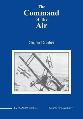 Command of the Air (Paperback): Giulio Douhet