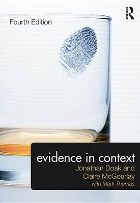 Evidence in Context (Electronic book text, 4th New edition): Jonathan Doak, Claire McGourlay, Mark Thomas