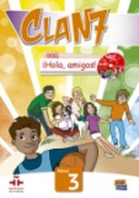 Clan 7 con Hola Amigos 3 : Student Book - Libro del Alumno (Spanish, Paperback): Equipo Edinumen