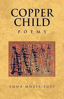 Copper Child (Paperback): Emma Mnaya-Buzy