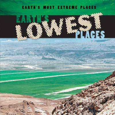 Earth's Lowest Places (Hardcover): Bailey O'Connell