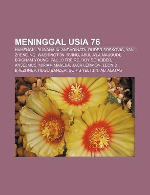 Meninggal Usia 76 - Hamengkubuwana IX, Andadinata, Ru Er Bo Kovi, Yan Zhenqing, Washington Irving, Abul A'La Maududi,...