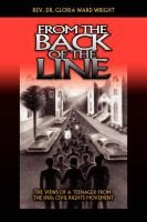 From the Back of the Line (Paperback): Rev. Dr. Gloria Ward Wright