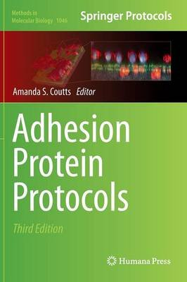 Adhesion Protein Protocols (Hardcover, 3rd ed. 2013): Amanda S. Coutts