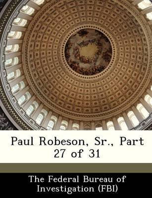 Paul Robeson, Sr., Part 27 of 31 (Paperback):