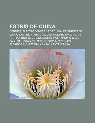 Estris de Cuina - Coberts, Electrodomestics de Cuina, Recipients de Cuina, Ganivet, Paper D'Alumini, Morter, Maquina de...
