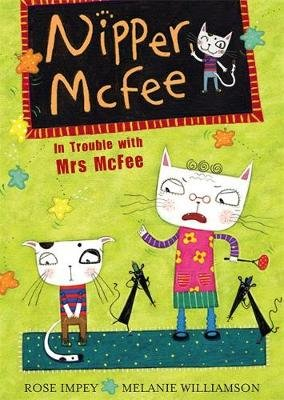 Nipper McFee: In Trouble with Mrs McFee - Book 5 (Paperback): Rose Impey