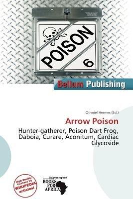 Arrow Poison (Paperback): Othniel Hermes
