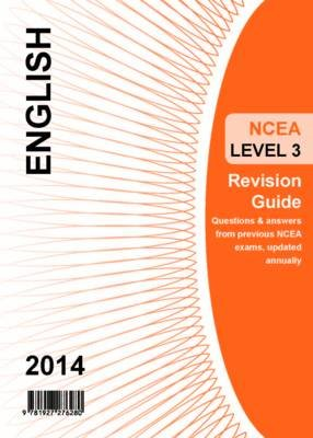 Ncea Level 3 English Revision Guide 2014 (Paperback):