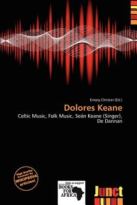 Dolores Keane (Paperback): Emory Christer