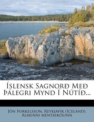 Slensk Sagnor Me Legri Mynd N T ... (English, Icelandic, Paperback): Jn Orkelsson
