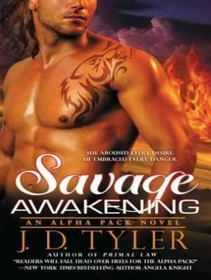 Savage Awakening (Standard format, CD, Unabridged): J D Tyler