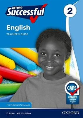 Oxford successful English CAPS: Gr 2: Teacher's guide & posters - First additional language (Paperback): Daphne Paizee, W....