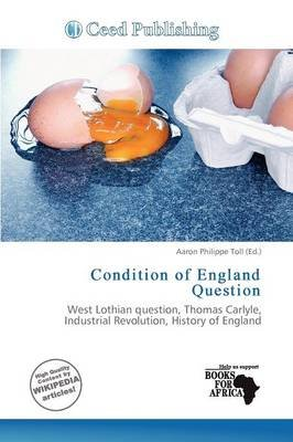 Condition of England Question (Paperback): Aaron Philippe Toll