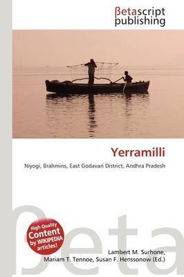 Yerramilli (Paperback): Lambert M. Surhone, Mariam T. Tennoe, Susan F. Henssonow