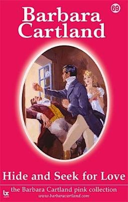 Hide and Seek for Love (Electronic book text): Barbara Cartland
