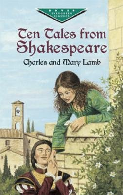Ten Tales from Shakespeare (Electronic book text, Revised ed.): Charles Lamb, Mary Lamb