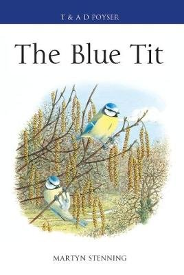 The Blue Tit (Hardcover): Martyn Stenning