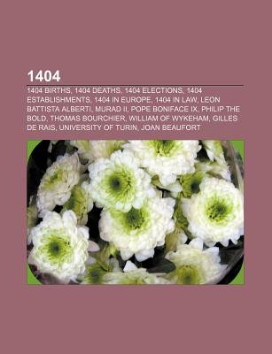 1404 - 1404 Births, 1404 Deaths, 1404 Elections, 1404 Establishments, 1404 in Europe, 1404 in Law, Leon Battista Alberti, Murad...