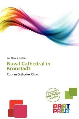 Naval Cathedral in Kronstadt (Paperback): Ben Stacy Jerrik
