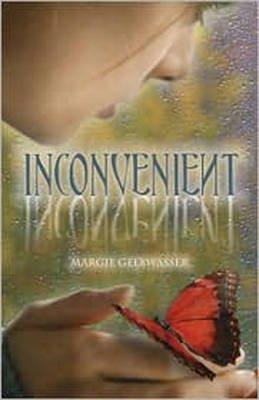 Inconvenient (Paperback): Margie Gelbwasser